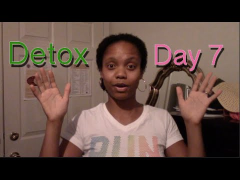 My 7-Day Detox: Day 7 - I Made It! Summary + Review Vid.