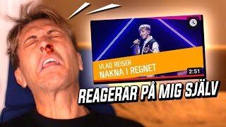 REAGERAR PÅ MIG SJÄLV (Vlad Reiser) I MELODIFESTIVALEN