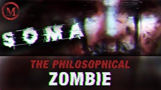 Soma The Philosophical Zombie Monsters Of The Week