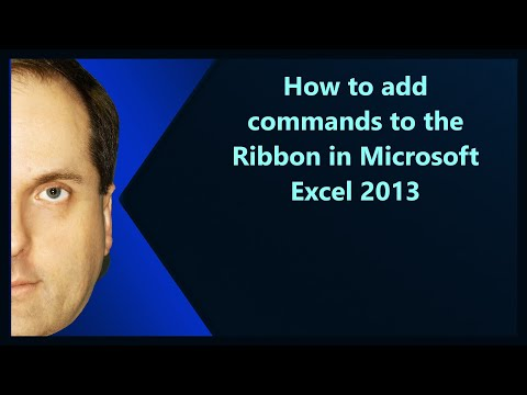 How to add commands to the Ribbon in Microsoft Excel 2013