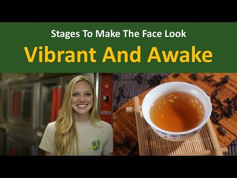 Stages to make The Face Look Vibrant and Awake|Use tea in excess of only a drink