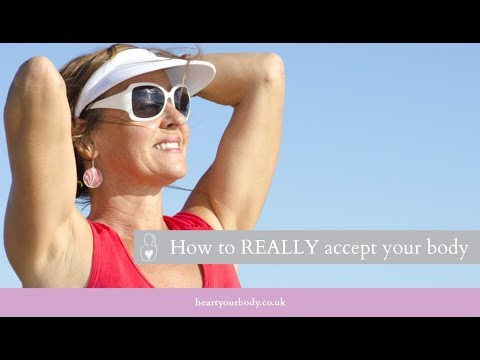 BCF #61: How to REALLY accept your body