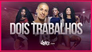 Dois Trabalhos - Donas | FitDance TV (Coreografia) Dance Video