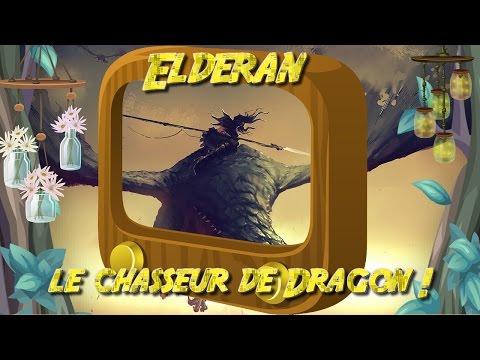 Elderan, le chasseur de Dragon ! - League of Legends Création