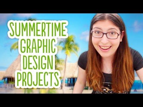 Summertime Graphic Design Projects