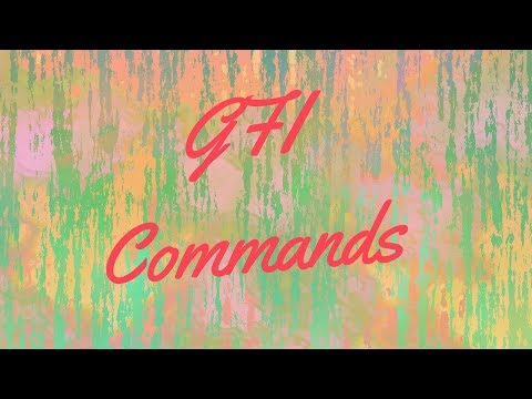 How to Use GFI Commands