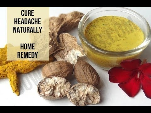 Home remedy to cure head ache naturally