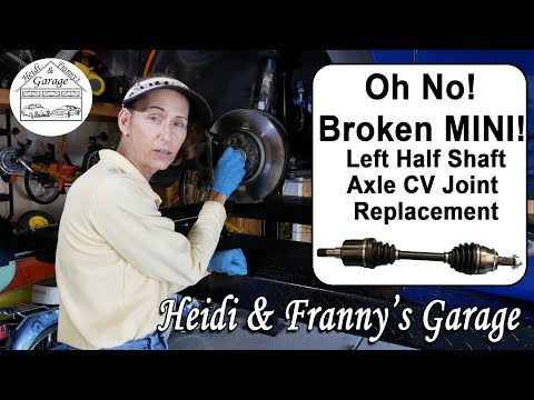 MINI Stranded us!! Half Shaft Axle and CV joint replacement DIY 2012 MINI