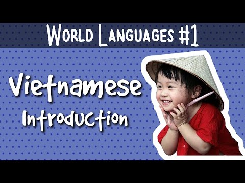 The Vietnamese Language - Introduction (World Languages #1)