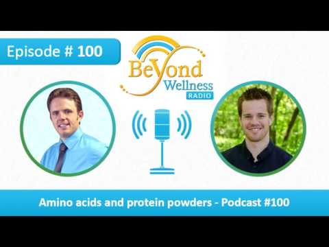Amino Acids and Protein Powders - Podcast #100