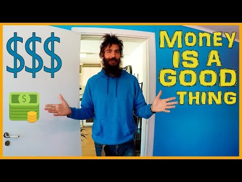 WHY MONEY IS ACTUALLY AWESOME