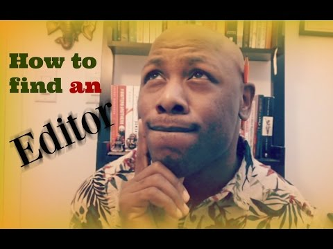 Tips on finding an Editor for your novel