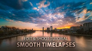 How to get smooth timelapses – edit & shoot tutorial