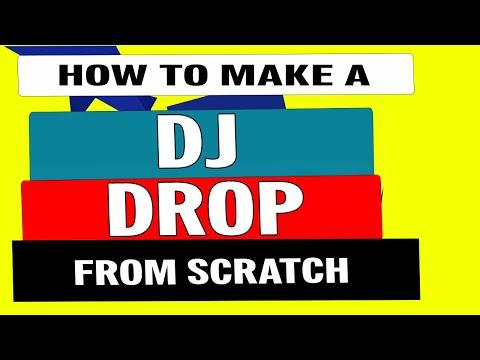 How to make a Dj Drop