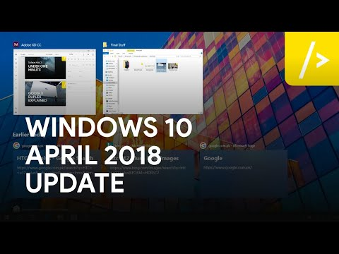 Windows 10 April 2018 Update Overview