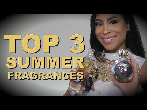 Top 3 Summer Fragrances (Best Perfumes for Summer Scents) | Vava Couture Beauty