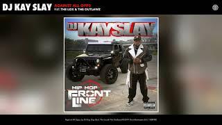 DJ Kay Slay - Against All Opps (Audio)