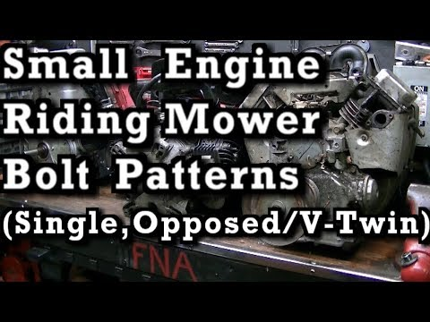 Small Engine Riding Lawn Mower Bolt Patterns  (( Single, Opposed & V Twin ))