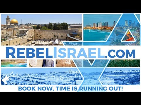 Last call! Visit ISRAEL with The Rebel! June 25-July 5 2018