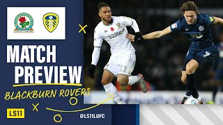 LS11 Extra - Blackburn Rovers Preview