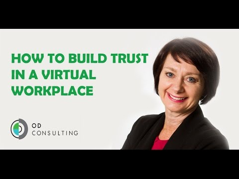 How to build trust in a virtual workplace