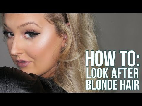 HOW TO: Look After Blonde Hair | Tips & Products For Long Healthy Hair