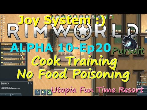 Cook Training-No Food Poisoning-RimWorld A10 Joy System-Utopia Fun Time Resort-Ep20