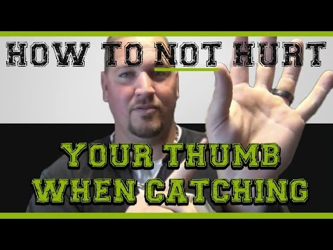 How to protect your thumb when CATCHING - Baseball Catching Tips