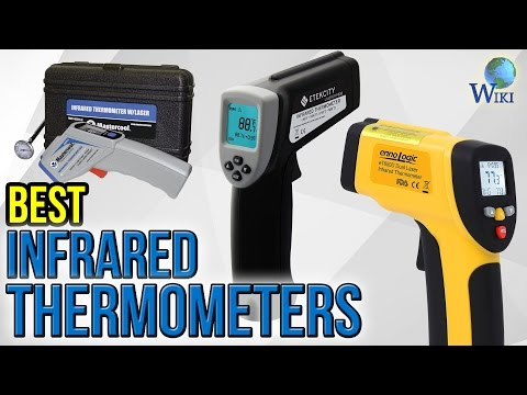 10 Best Infrared Thermometers 2017