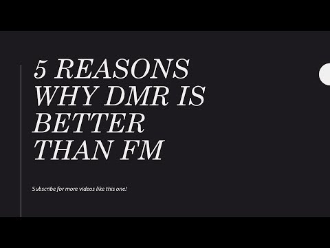 5 Reasons why DMR is better than FM
