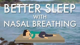 Better Sleep with Nasal Breathing - Buteyko Breathing Instruction Video