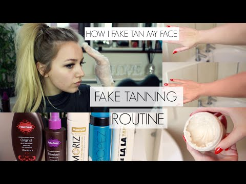 FAKE TANNING ROUTINE & HOW I FAKE TAN MY FACE // BEST PRODUCTS TO USE