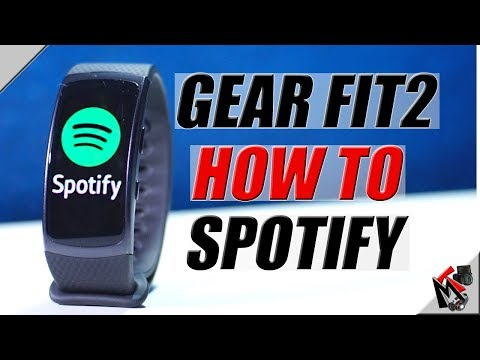 Using SPOTIFY on Samsung GEAR FIT 2- [2018]