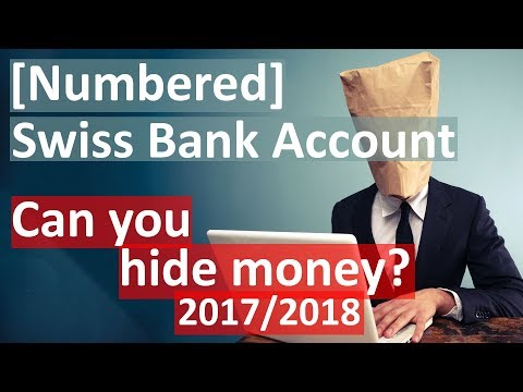 Anonymous/Numbered Swiss Bank Account - Can you hide money?