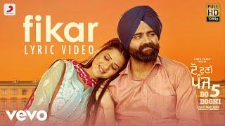 Fikar - Official Lyric Video | Rahat Fateh Ali Khan, Neha Kakkar | Badshah | Do Dooni Panj
