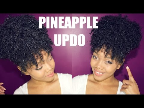 NATURAL HAIR   THE EASIEST PINEAPPLE UPDO ON KINKY CURLY HAIR