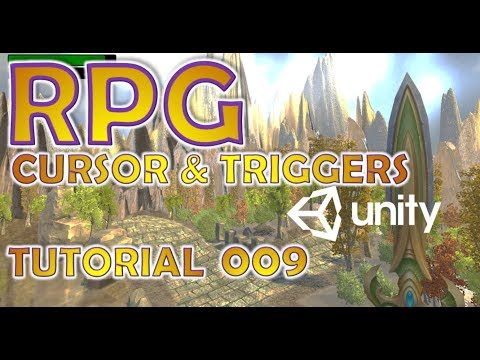 How To Make An RPG In Unity - Beginners Tutorial - Part 009 - Cursor & Triggers