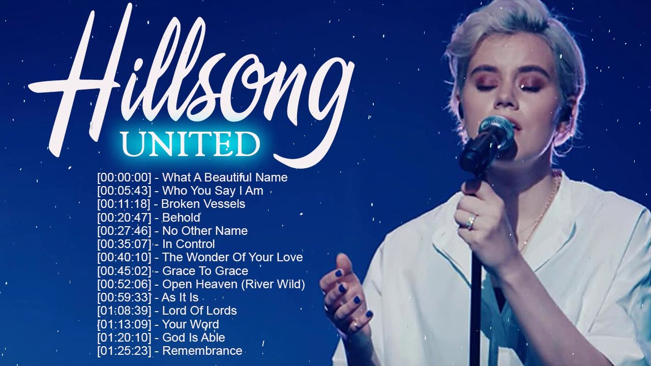 HILLSONG UNITED Worship Christian Songs Collection ♫HILLSONG Praise And Worship Songs Playlist 2020