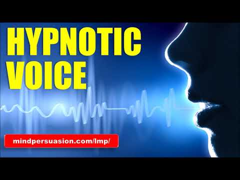 Hypnotic Voice - Influence People With Your Voice, Tonality And Language - Subliminal Affirmations