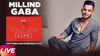 🔴 Millind Gaba | Live | Speed Records 😍❤️