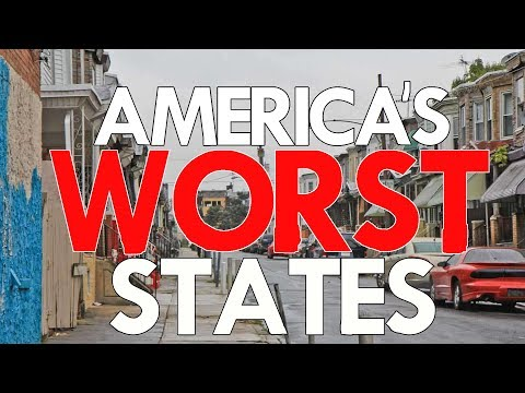 The 10 WORST STATES in AMERICA