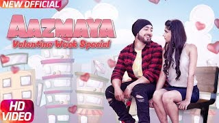Aazmaya (Full Video) | AMJ Ft Kanika Maan | V-Jack (RLA) | Latest Punjabi Song 2018