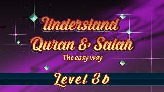 3b | Understand Quran and Salaah Easy Way