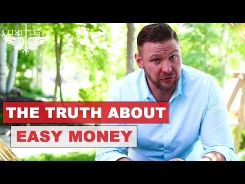 Stop Looking For Easy Money