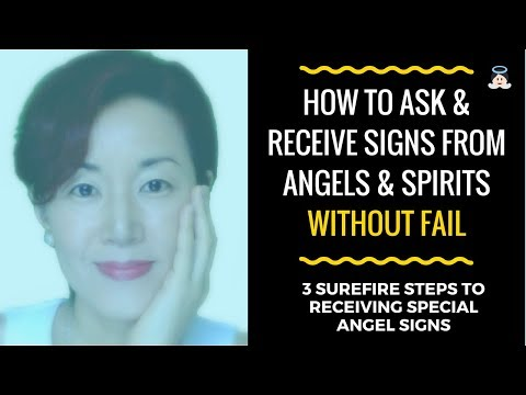 How to Ask and Receive Signs from Angels and Spirits without Fail