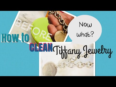 HOW TO CLEAN TIFFANY JEWELRY  ||     DEMONSTRATION  AND SOME CHATTING!