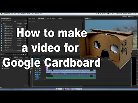 How to make a video for Google Cardboard