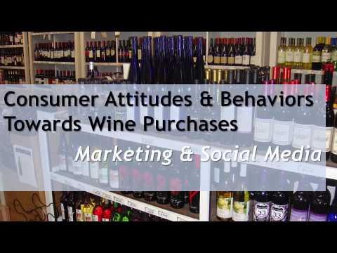 Consumer Attitudes Towards Wine Purchases: Marketing and Social Media