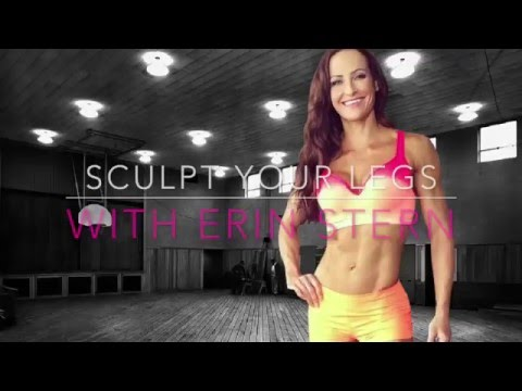 Sculpt Your Legs with Erin Stern