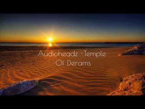 AudioHeadz - Temple Of Dreams